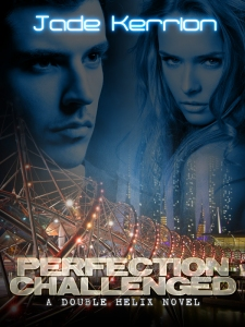 Perfection Challenged by Jade Kerrion