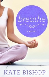 Breathe, a novel